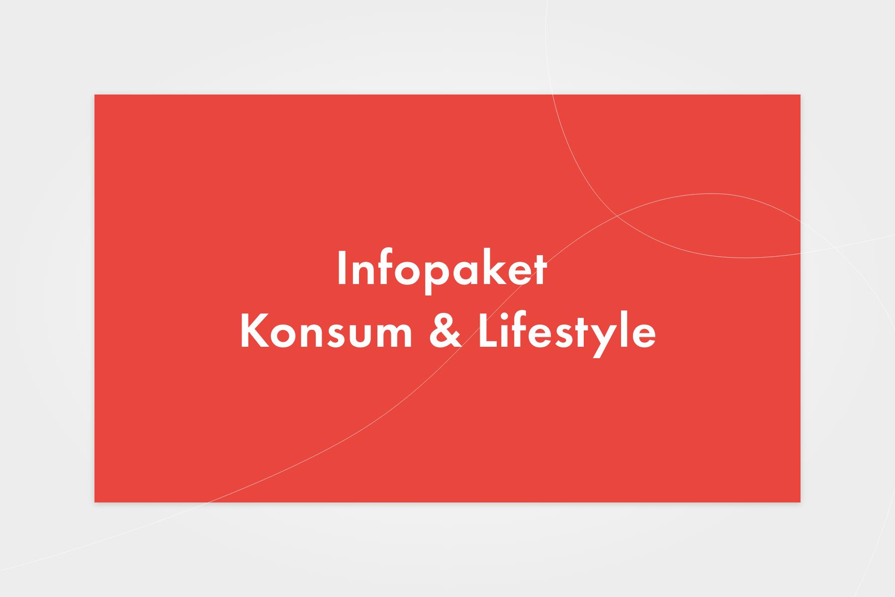 Sinus Infopaket Konsum & Lifestyle
