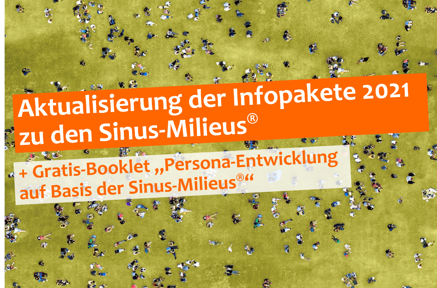 Aktualisierung der Infopakete 2021 zu den Sinus-Milieus & Persona-Booklet