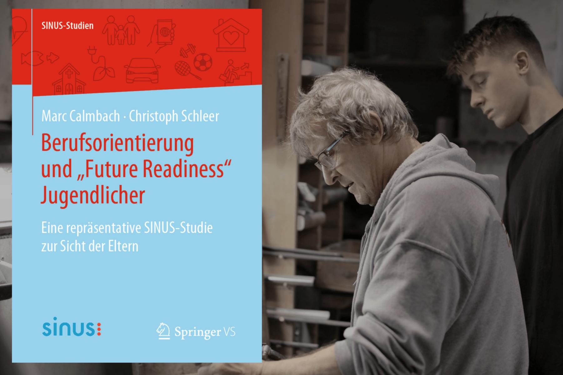 """Neues SINUS-Buch: Berufsorientierung und """"Future Readiness"""" Jugendlicher"""