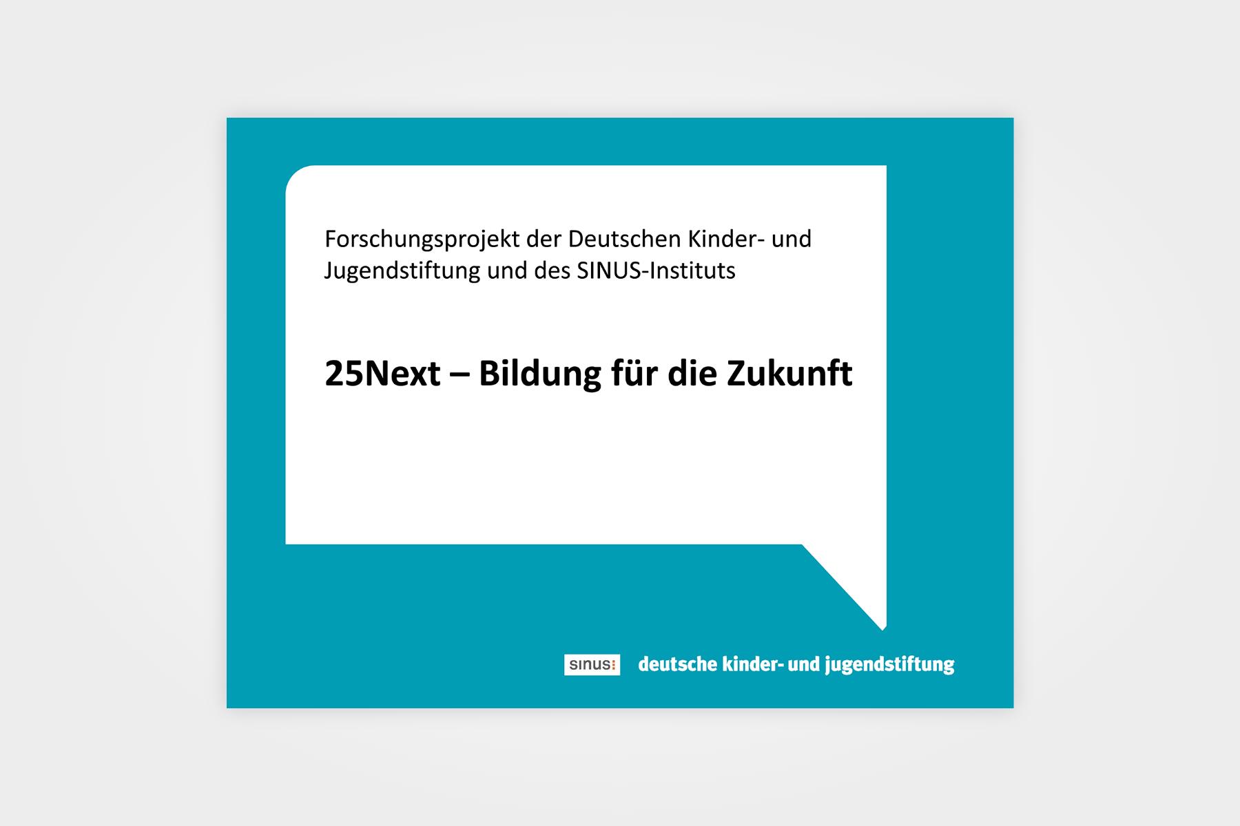 """25 Next – Ein Studie zur """"Future Readiness"""" Jugendlicher"""