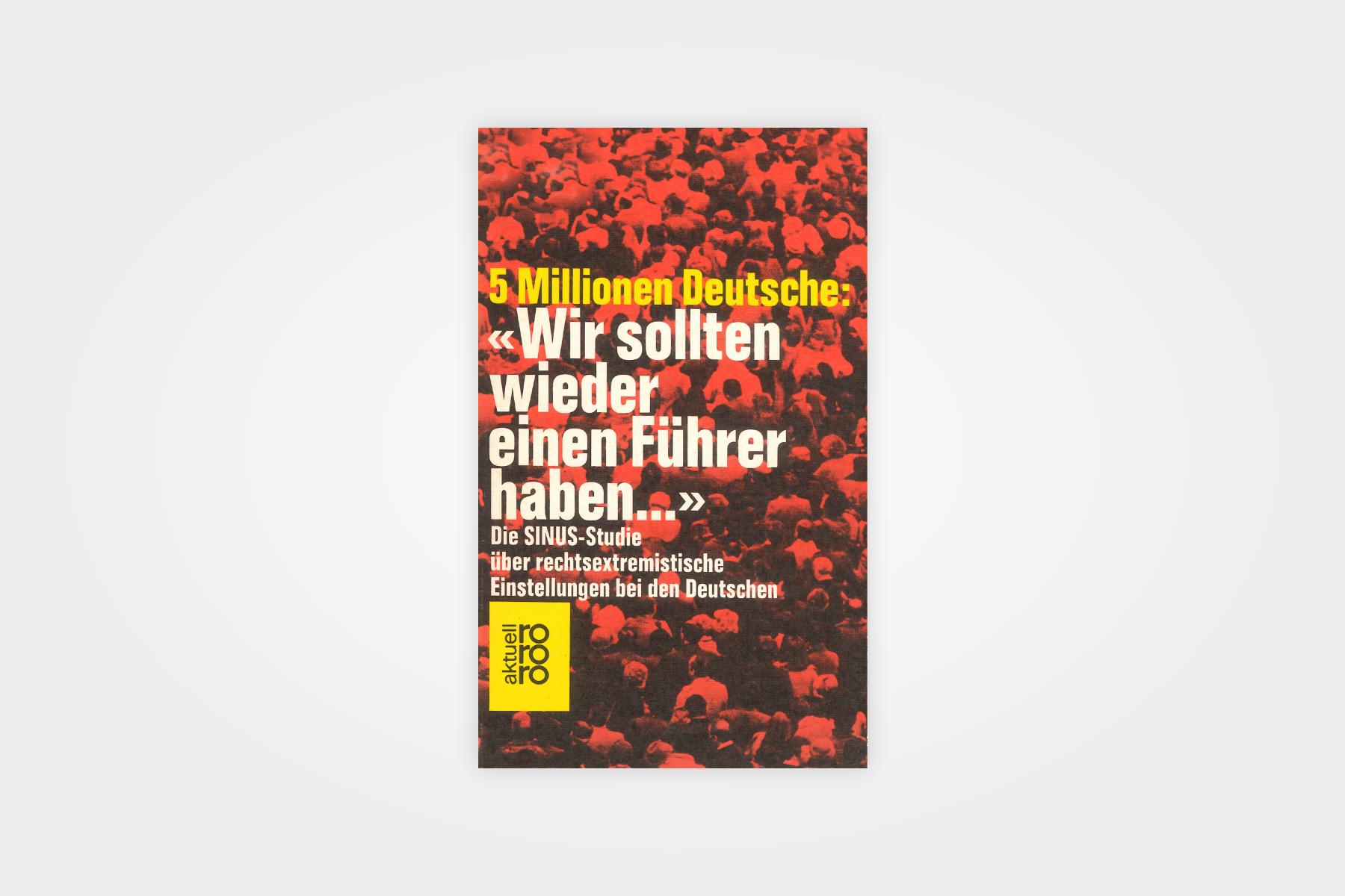 """5 Millionen Deutsche: """"Wir sollten wieder einen Führer haben…"""""""