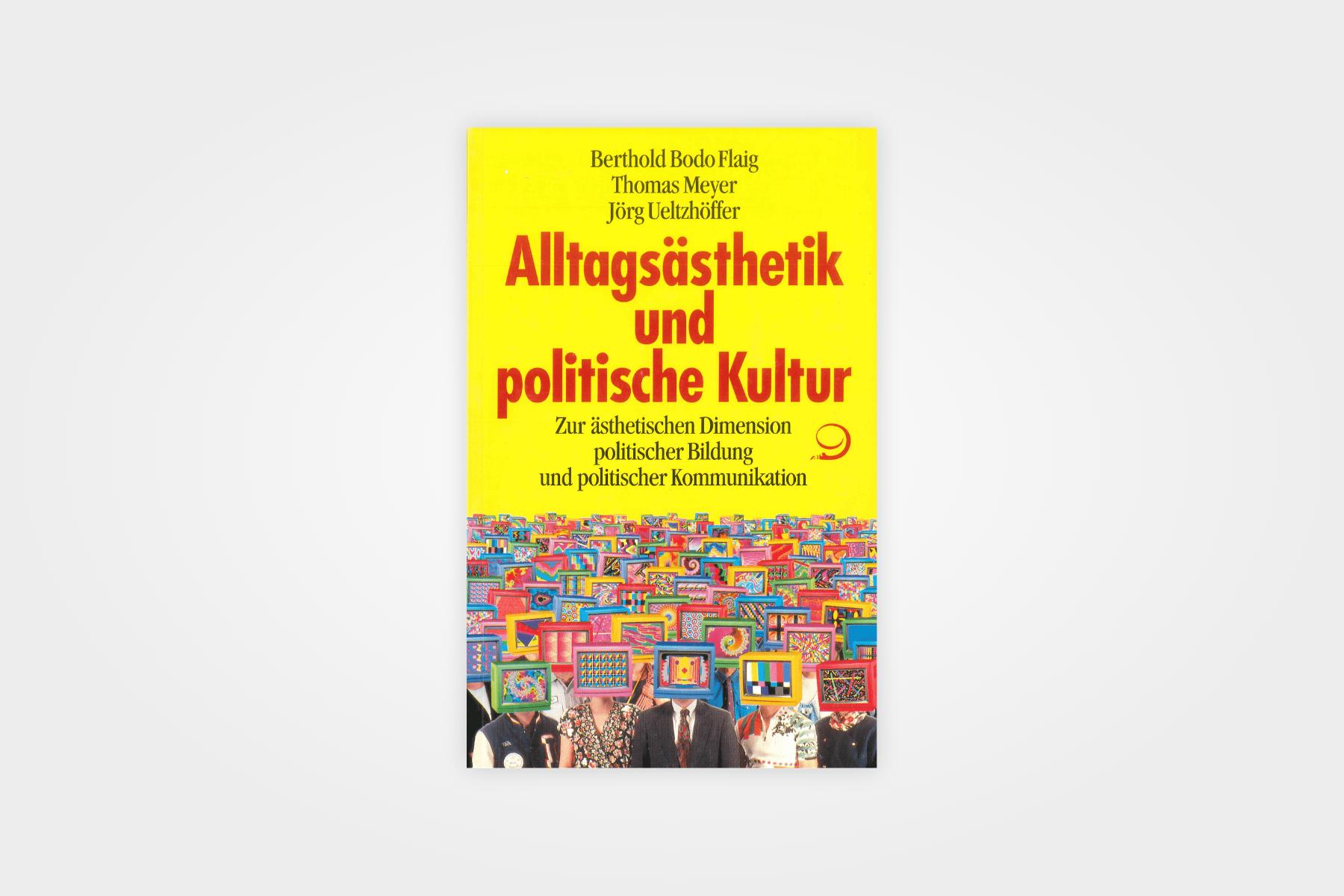 Alltagsästhetik und politische Kultur