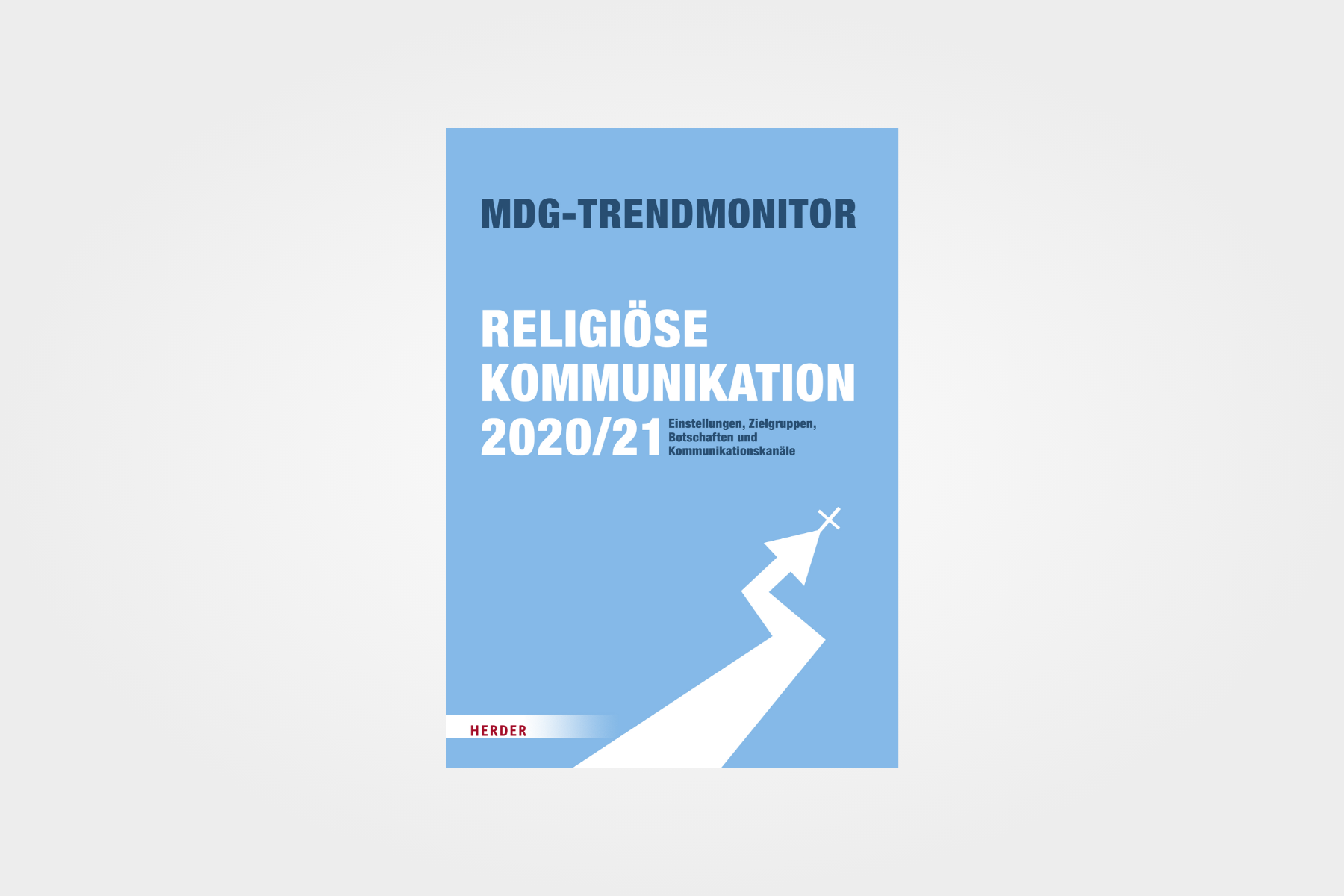 MDG-Trendmonitor - Religiöse Kommunikation 2020/21